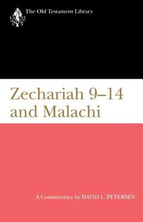 The Old Testament Library - Zechariah 9-14 & Malachi