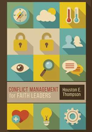Conflict Management for Faith Leaders