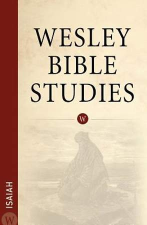 Isaiah - Wesley Bible Studies