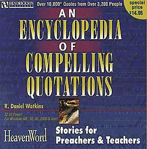 An Encyclopedia of Compelling Quotations CD-ROM