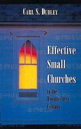 Effective Small Churches in the 21st Century - eBook [ePub]