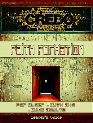 Credo Faith Formation for Older Youth and Young Adults Leader Guide