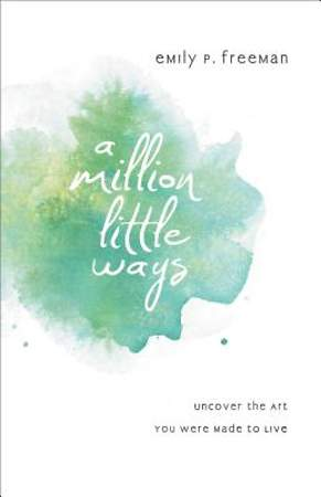 A Million Little Ways [ePub Ebook]