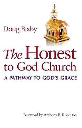 The Honest To God Church