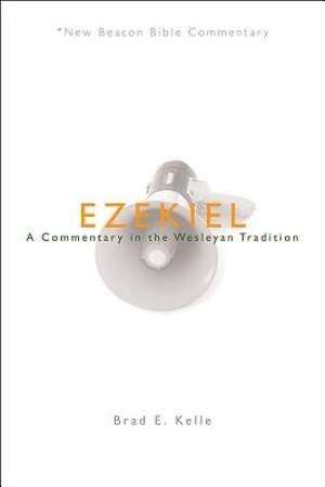 New Beacon Bible Commentary, Ezekiel