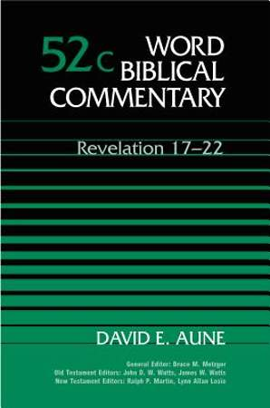 Word Biblical Commentary - Revelation 17-22