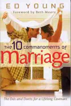 The 10 Commandments of Marriage