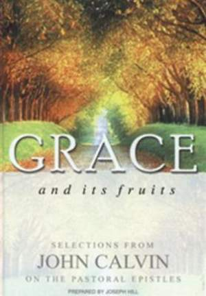 Grace and Its Fruits