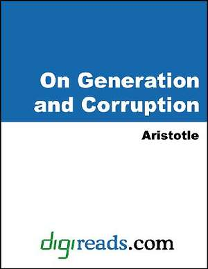 On Generation and Corruption [Adobe Ebook]