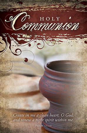 Communion Bulletin - Psalm 51:10 - Regular 8 1/2