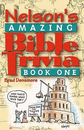 Nelson`s Amazing Bible Trivia Book One