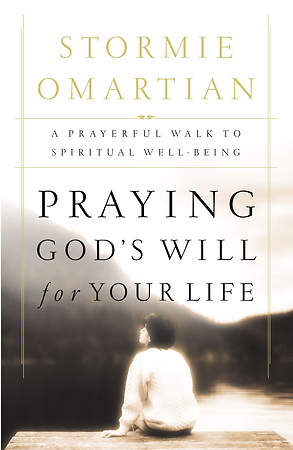 Praying God`s Will for Your Life