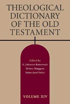 Theological Dictionary of the Old Testament volume XIV