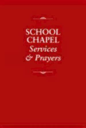 School Chapel Services & Prayers
