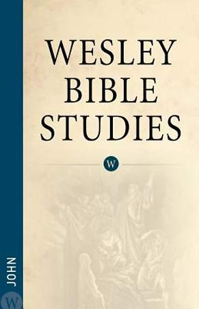 John - Wesley Bible Studies
