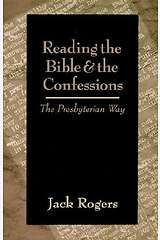 Reading the Bible and the Confessions