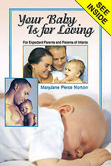 Your Baby Is for Loving