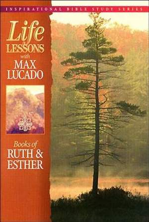 Life Lessons - Books of Ruth & Esther