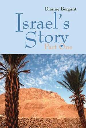 Israel`s Story