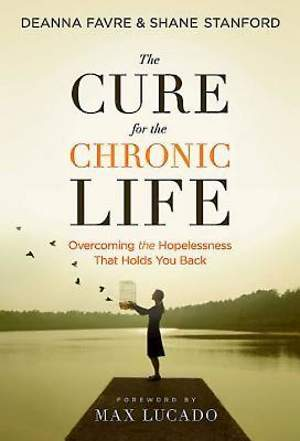 The Cure for the Chronic Life - eBook [ePub]