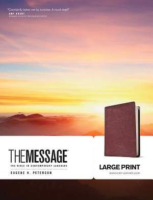 The Message Bible Large Print Edition