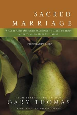 Sacred Marriage Participant`s Guide