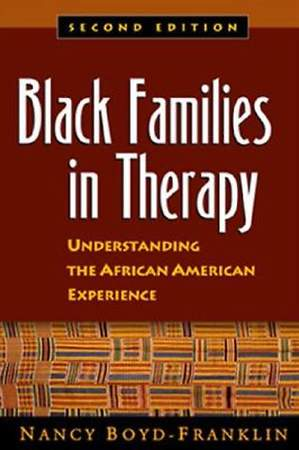 Black Families in Therapy, Second Edition