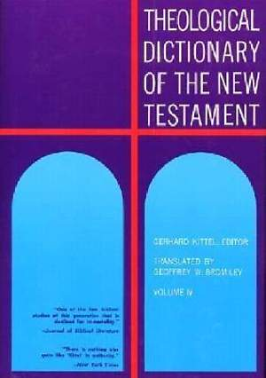 Theological Dictionary of the New Testament #4