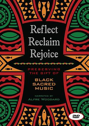 Reflect, Reclaim, Rejoice DVD