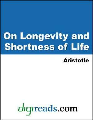 On Longevity and Shortness of Life [Adobe Ebook]