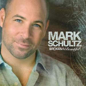 Mark Schultz - Broken & Beautiful CD