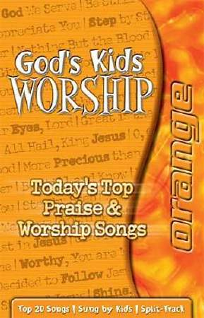 God`s Kids Worship Orange Cassette