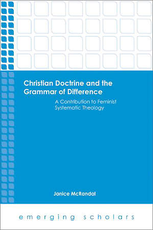 Christian Doctrine and the Grammar of Difference