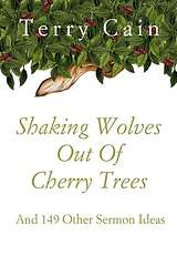 Shaking Wolves out of Cherry Trees