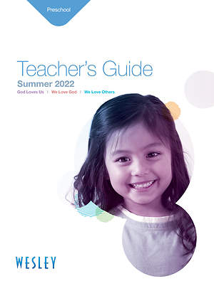 Wesley Preschool Teacher`s Guide Summer 2015