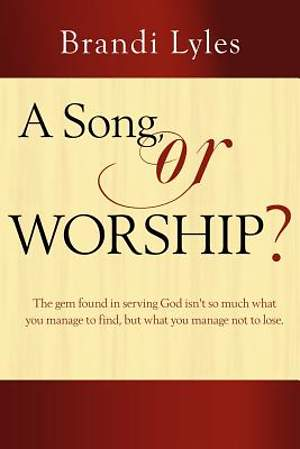 A Song, or Worship?