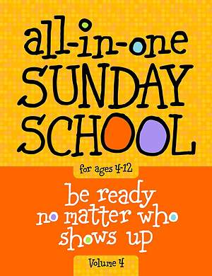 The All-In-One Sunday School Series Volume 4