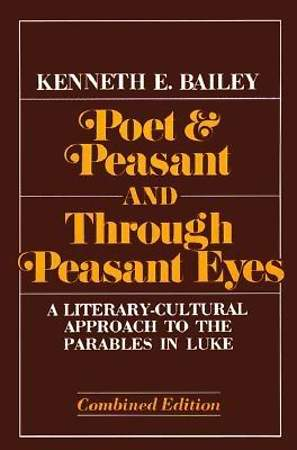 Poet and Peasant; And, Through Peasant Eyes
