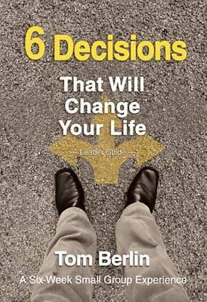 6 Decisions That Will Change Your Life Leader Guide - eBook [ePub]