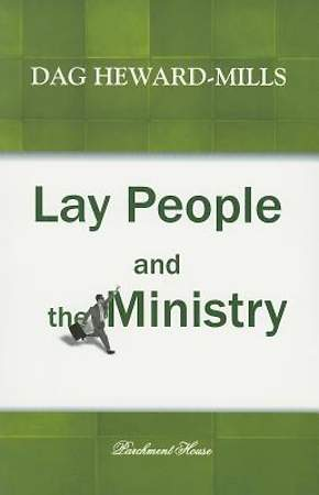 Lay People and the Ministry