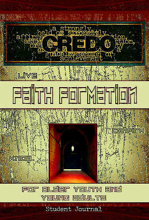 Credo Faith Formation for Older Youth and Young Adults Student Journal