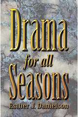 Drama for All Seasons