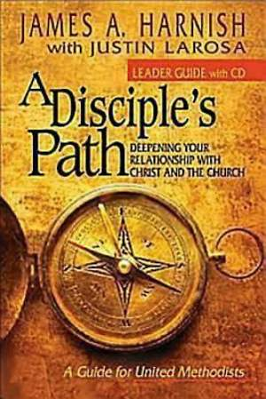 A Disciple`s Path: Leader`s Guide with CD-ROM