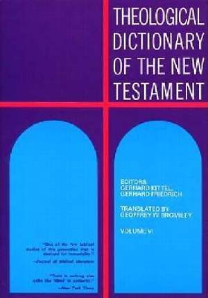 Theological Dictionary of the New Testament #6