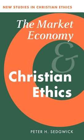 The Market Economy and Christian Ethics [Adobe Ebook]