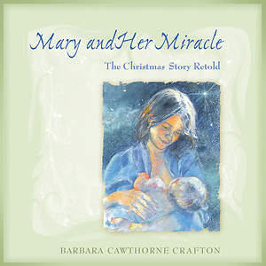 Mary and Her Miracle