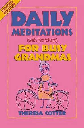 Daily Meditations (with Scripture) for Busy Grandmas