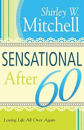 Sensational After 60 [ePub Ebook]