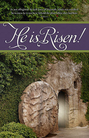 Easter Bulletin - For He is Risen - Mark 16:6 KJV (Pkg 100)