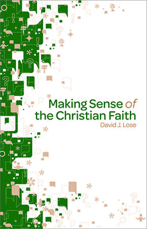 Making Sense of the Christian Faith